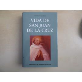 Vida de San Juan de la Cruz - Collectif