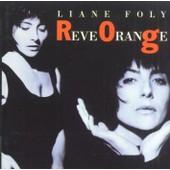 Reve Orange - Liane Foly