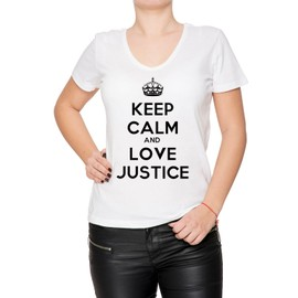 Keep Calm And Love Justice Femme T-Shirt V-Col Blanc Manches Courtes Toutes Les Tailles Women's V-Neck White All Sizes