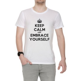 Keep Calm And Embrace Yourself Homme T-Shirt Cou D'équipage Blanc Manches Courtes Toutes Les Tailles Men's White All Sizes