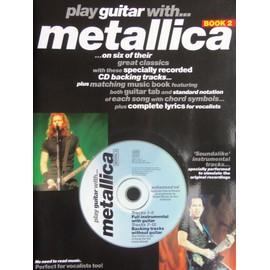 play guitar with ... metallica volume 2 avec cd
