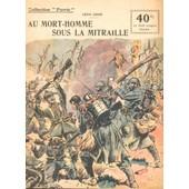 Au Mort-Homme Sous La Mitraille - Les Victoires Du Grand Et Du Petit Morin - Le Mar�chal Joffre - La Voie Triomphale de Groc, L�on