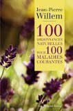 100 Ordonnance naturelles pour 1000 maladie courante