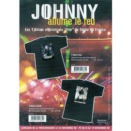 JOHNNY HALLYDAY / ALLUME LE FEU / PUB POUR LES TSHIRTS DU LIVE AU STADE DE FRANCE