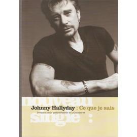 JOHNNY HALLYDAY / CE QUE JE SAIS / PUB POUR SORTIE SINGLE