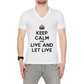 Keep Calm And Live And Let Live Homme T-Shirt V-Col Blanc Manches Courtes Toutes Les Tailles Men's V-Neck White All Sizes