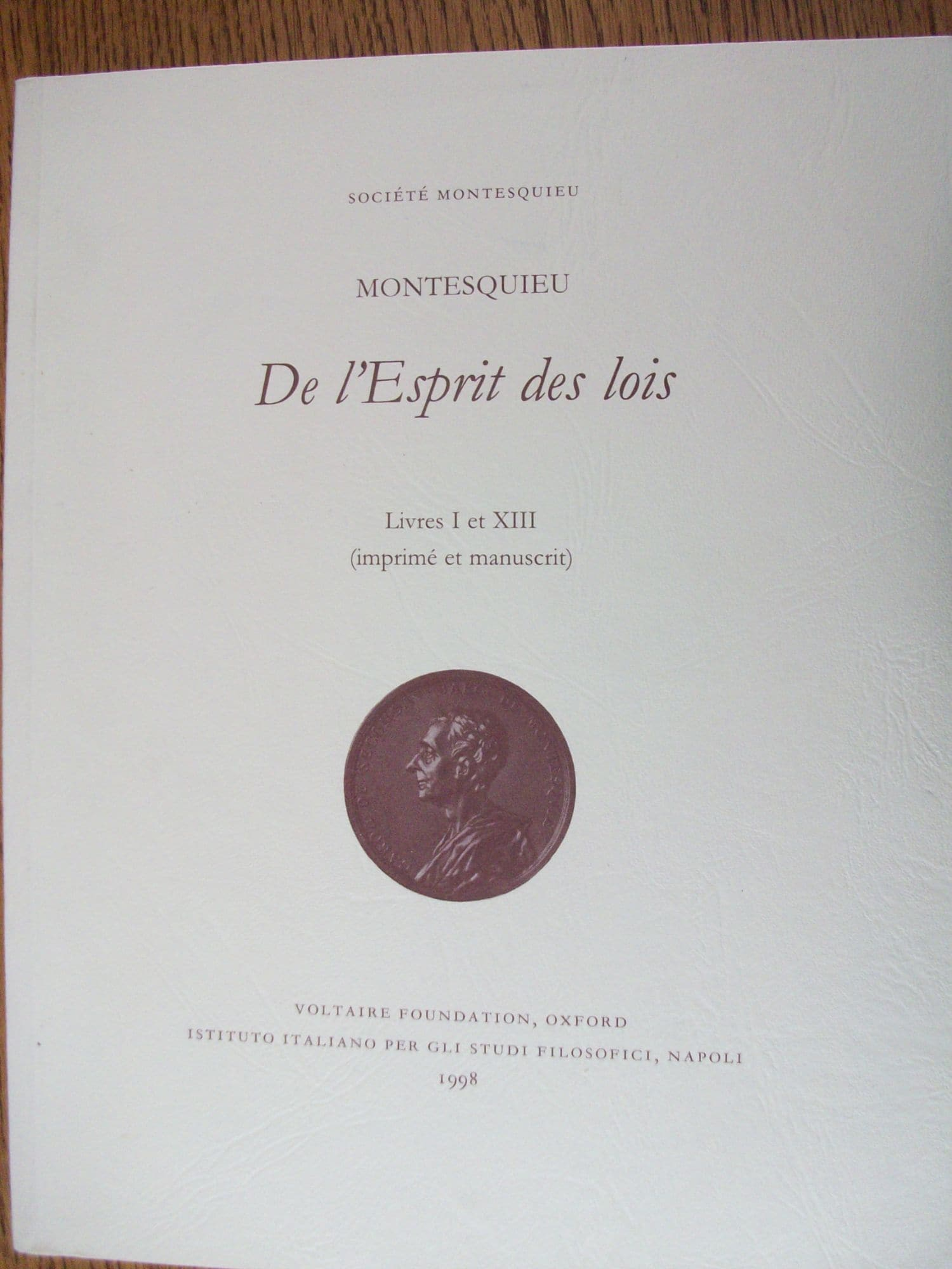 De l'Esprit des Lois (Edition Partielle) Livres I et XIII (Imprime et Manuscrit) - Voltaire Foundation - 01/10/1998