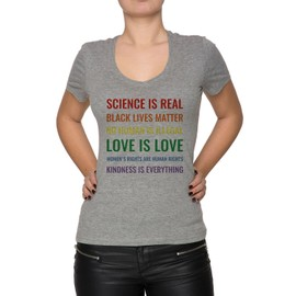 Science Is Real! Black Lives Matter! No Human Is Illegal! Love Is Love! WoWomen's V-Neck Rights Are Human Rights! Kindness Is Everything! Femme T-Shirt V-Col Gris Manches Courtes Taille S Women's V-Neck Grey Small Size S
