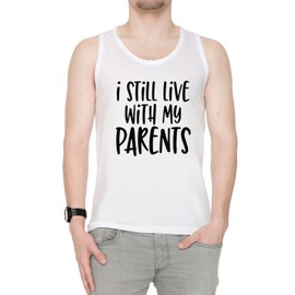 I Still Live With My Parents Homme Débardeur T-Shirt Blanc Manches Courtes Taille S Men's Tank White Small Size S