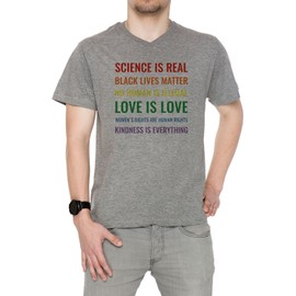 Science Is Real! Black Lives Matter! No Human Is Illegal! Love Is Love! WoMen's V-Neck Rights Are Human Rights! Kindness Is Everything! Homme T-Shirt V-Col Gris Manches Courtes Taille S Men's V-Neck Grey Small Size S
