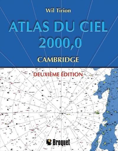 ATLAS DU CIEL 2000.0 CAMBRIDGE. 2eme EDITION