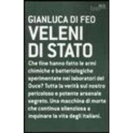 Veleni di Stato - Gianluca Di Feo