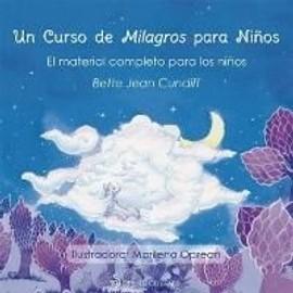 Un curso de milagros para niños. El material completo para los niños - Bette Jean Cundiff