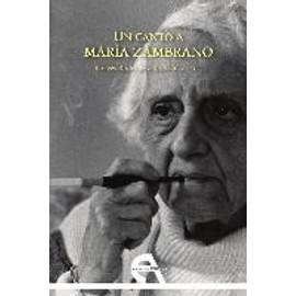 Un canto a María Zambrano (Crítica, Band 15)