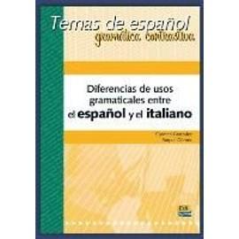Diferencias de usos gramaticales España-Italia - Collectif