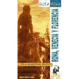 García Yelo, M: Florencia, Venecia y Roma - Prior Venegas, Mar A