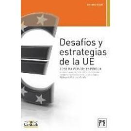 Espínola Salazar, J: Desafíos de estrategias de la UE - Jose Ramon De Espinola