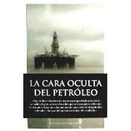 Laurent, É: Cara oculta del petróleo - Éric Laurent