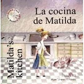 La cocina de Matilda - Miguel Jiménez Hernández
