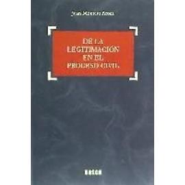De la legitimación en el proceso civil - Juan . . . [Et Al. ] Montero Aroca