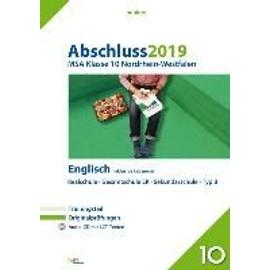 Abschluss 2019 - Mittlerer Schulabschluss Nordrhein-Westfalen Englisch: Originalprüfungen mit Trainingsteil und Audio-CD, inklusive Lösungen (pauker.)
