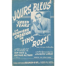 partition TINO ROSSI jours bleus ( green years )