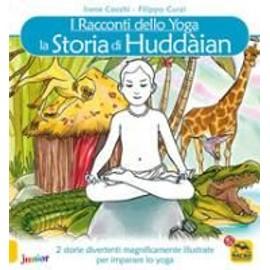 La storia di Huddain. I racconti dello yoga - Irene Cocchi