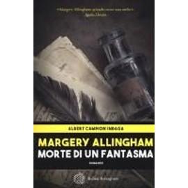 Morte di un fantasma - Margery Allingham