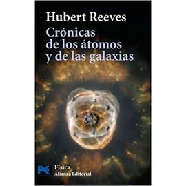 Crónicas de los átomos y de las galaxias - Hubert Reeves