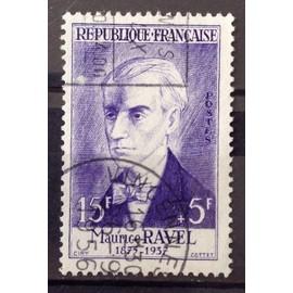 Célébrités 1956 - XV au XXème Siècle - Maurice Ravel 15f+5f (Superbe n° 1071) Oblitération Très Propre - Cote 10,00€ - France Année 1956 - N21856