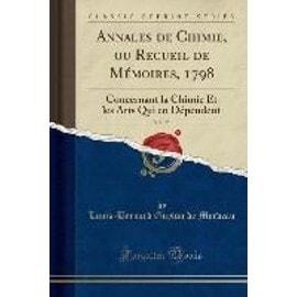 Annales de Chimie, ou Recueil de Mémoires, 1798, Vol. 25 - Louis-Bernard Guyton De Morveau