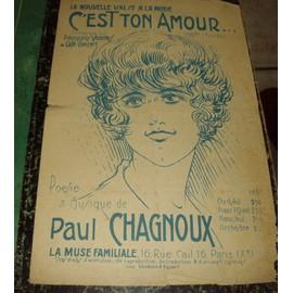 C'EST TON AMOUR/HONNEUR AU PERE LA VICTOIRE/L'AMOUR EST FAIT DE TRAHISONS! - Paul CHAGNOUX