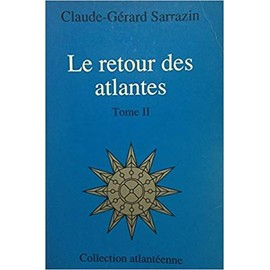 Le retour des atlantes Tome 2 - Claude-Gérard Sarrazin