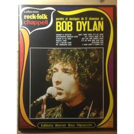 paroles et musiques de 12 chansons de Bob Dylan