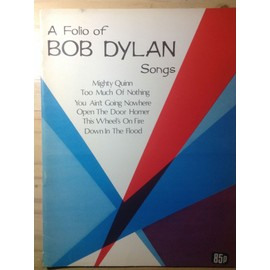 A Folio of Bob Dylan Songs
