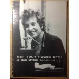 Get your Rocks Off ! a Bob Dylan songbook