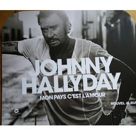 Johnny Hallyday Mon Pays c'est l'amour - présentoir