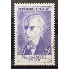 Célébrités 1956 - XV au XXème Siècle - Maurice Ravel 15f+5f (Très Joli n° 1071) Obl - Cote 10,00€ - France Année 1956 - N23163