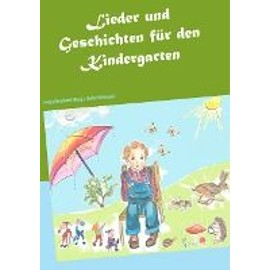 Lieder und Geschichten für den Kindergarten