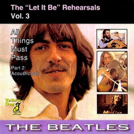 """The """"Let it be"""" Rehearsals, vol. 3 All Things Must Pass (Part 2 : acoustic set)"""