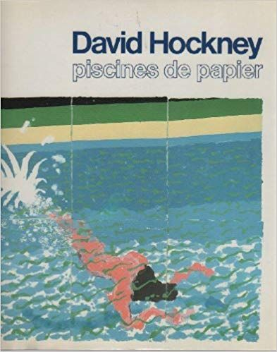David Hockney - Piscines de papier