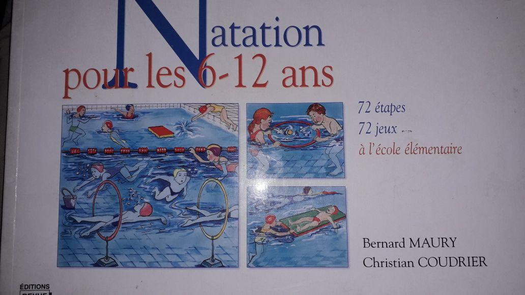 Natation pour les 6-12 ans. 72 étapes, 72 jeux à l'école élémentaire
