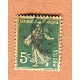 """Timbre Oblitéré - Type """" Semeuse Camée """" - 5 Cts - Roty / Mouchon - 1907"""