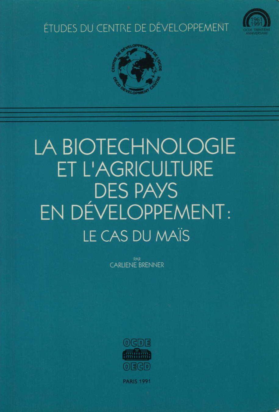 Biotechnologie Et Agriculture Des Pays En Développement - Le Cas Du Maïs