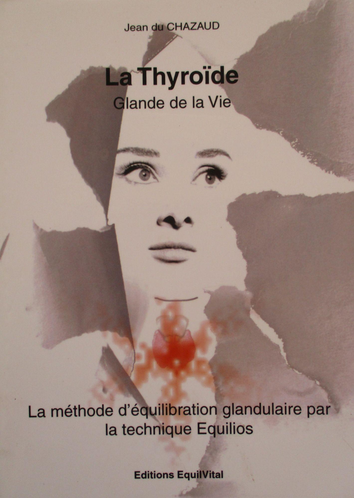 La Thyroide, Glande de la Vie
