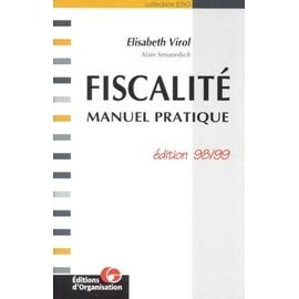 Fiscalite - Manuel Pratique, Edition 1998/1999 - Senanedsch Alain