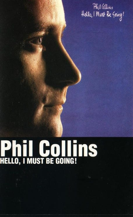 Phil CollinsK7 Audio Hello, I Must Be Going 1982