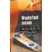 Wonderland Avenue de micha�l connely