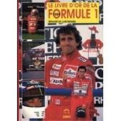 Le Livre D'or De La Formule 1 - 1989 de renaud de laborderie