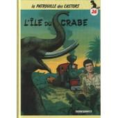 La Patrouille Des Castors N� 26 - L'�le Du Crabe de Mitacq